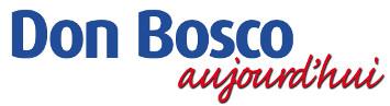 Actualités : la Une - Don Bosco Aujourd'hui
